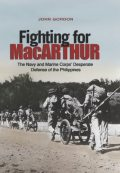 Fighting for MacArthur, John Gordon