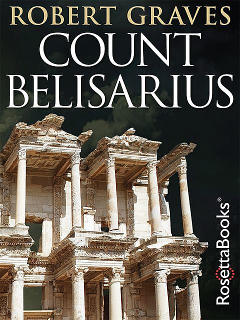 Count Belisarius, Robert Graves