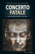 Concerto Fatale, Roswitha Wildgans