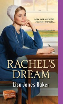Rachel's Dream, Lisa Baker