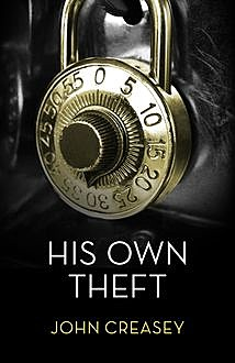His Own Theft, John Creasey