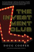 Investment Club, Doug Cooper