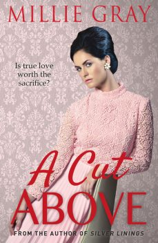 A Cut Above, Millie Gray