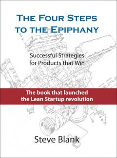 The Four Steps to the Epiphany, Steve Blank