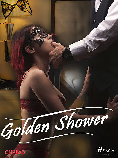 Golden Shower, – Cupido