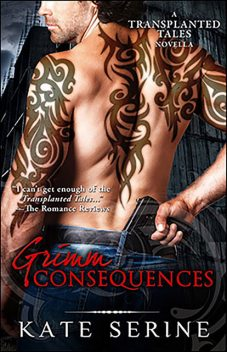 Grimm Consequences, Kate SeRine