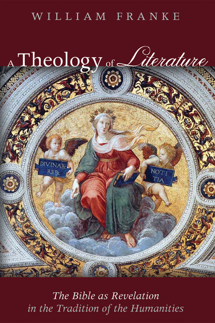 A Theology of Literature, William Franke