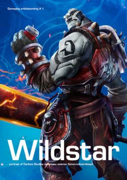 Computerspilsartikel – Wildstar, Thomas Berger