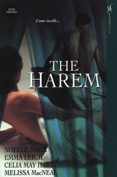 The Harem, Melissa MacNeal, Noelle Mack, Celia May Hart, Emma Leigh