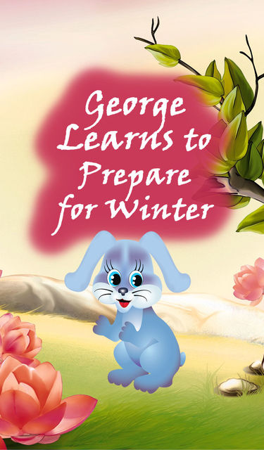 George Learns to Prepare for Winter, Speedy Publishing