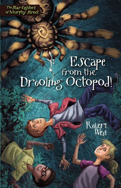 Escape from the Drooling Octopod!, Robert West