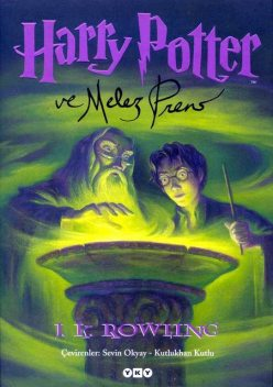 Harry Potter ve Melez Prens, J. K. Rowling
