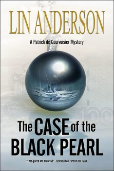 The Case of the Black Pearl, Lin Anderson