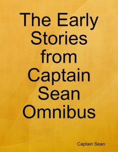 Stories from Captain Sean Omnibus, Captain Sean