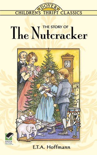 The Story of the Nutcracker, E.T.A.Hoffmann