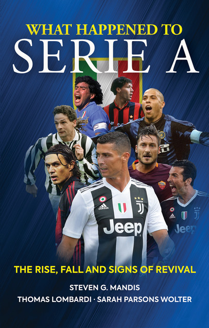 What Happened to Serie A, Steven G. Mandis
