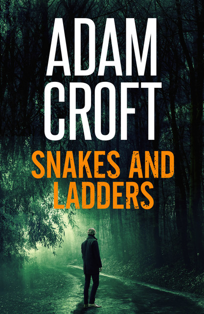 Snakes and Ladders, Adam Croft