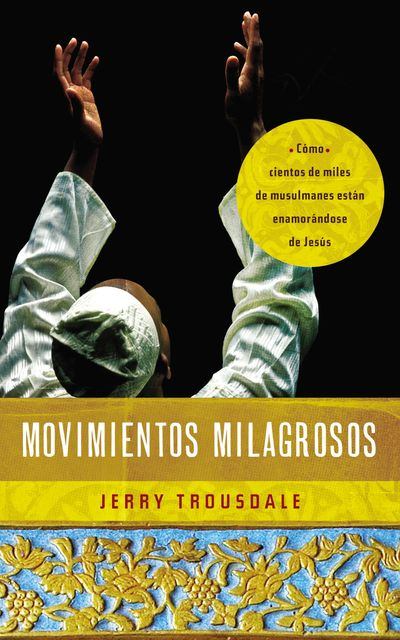 Movimientos milagrosos, Jerry Trousdale