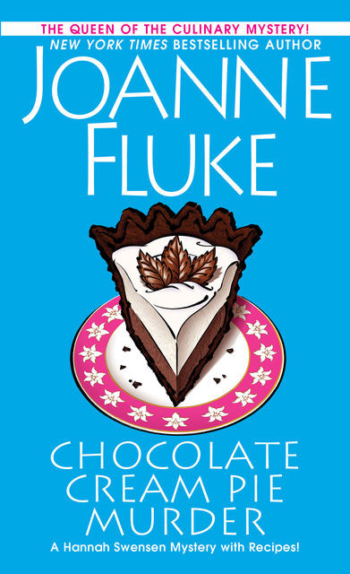 Chocolate Cream Pie Murder, Joanne Fluke