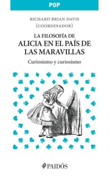 La filosofía de Alicia en el País de las maravillas, William Irwin, Richard Brian Davis