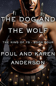 The Dog and the Wolf, Poul Anderson, Karen Anderson
