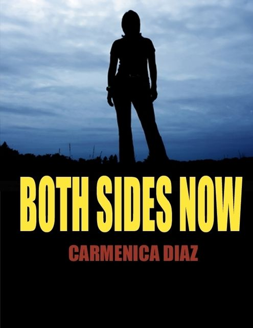 Both Sides Now, Carmenica Diaz