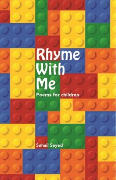 Rhyme With Me Poems for Children, Suhail Sayed