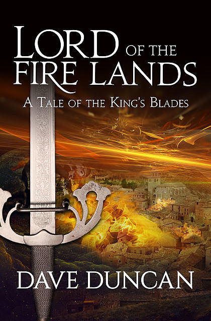 Lord of the Fire Lands, Dave Duncan