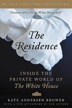The Residence, Kate Andersen Brower