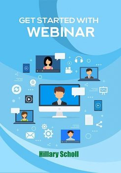 Get Started With Webinar, Hillary Scholl