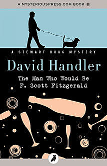 The Man Who Would Be F. Scott Fitzgerald, David Handler