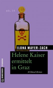 Helene Kaiser ermittelt in Graz, Ilona Mayer, Zach
