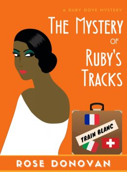 The Mystery of Ruby's Tracks, Rose Donovan