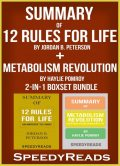 Summary of 12 Rules for Life: An Antidote to Chaos by Jordan B. Peterson + Summary of Metabolism Revolution by Haylie Pomroy 2-in-1 Boxset Bundle, Speedy Reads