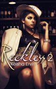 Reckless 2, Keisha Ervin