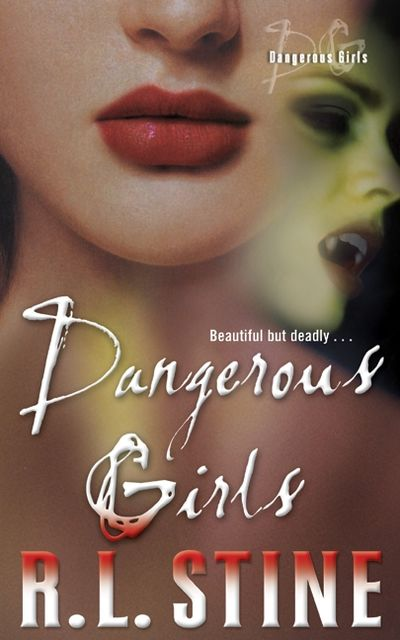 Dangerous Girls, R.L.Stine