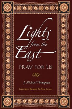 Lights From the East, Michael Thompson