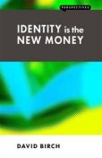 Identity is the New Money, David Birch