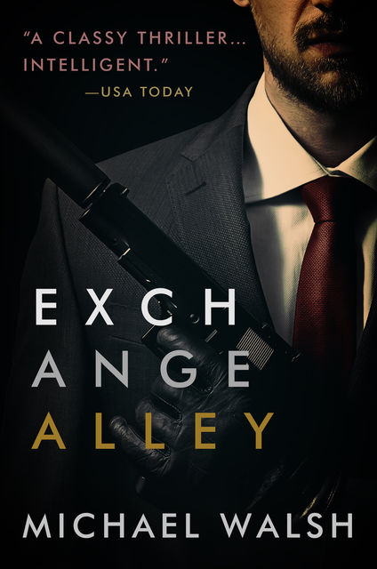 Exchange Alley, Michael Walsh