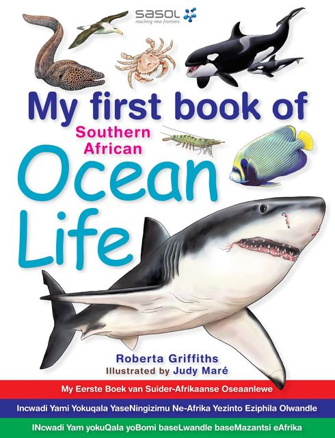 My first book of Southern African Ocean Life, Roberta Griffiths