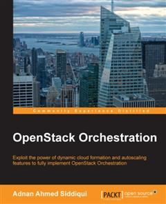 OpenStack Orchestration, Adnan Ahmed Siddiqui