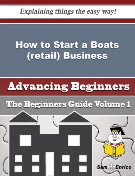 How to Start a Boats (retail) Business (Beginners Guide), Myung Towns