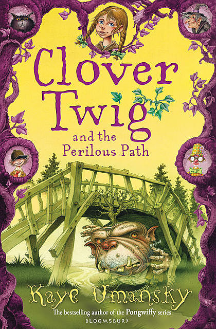 Clover Twig and the Perilous Path, Kaye Umansky