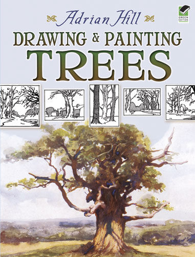 Drawing and Painting Trees, Adrian Hill