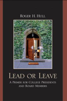 Lead or Leave, Roger H. Hull
