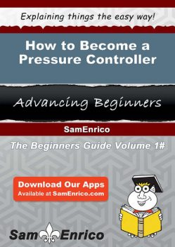How to Become a Pressure Controller, Adena Lacroix