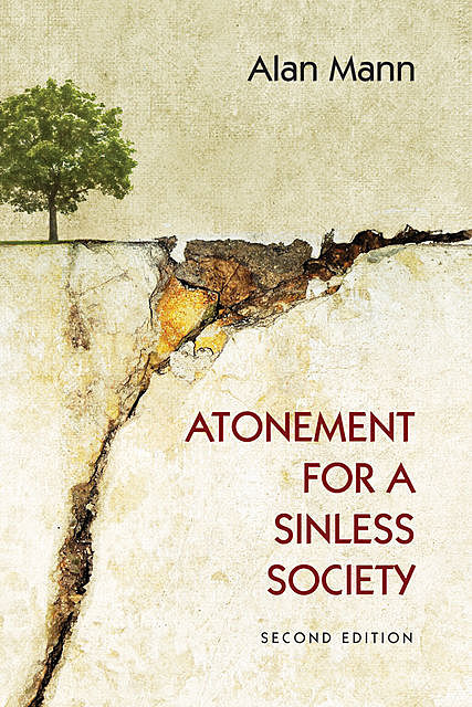 Atonement for a Sinless Society, Alan Mann