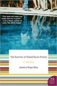 The Summer of Naked Swim Parties, Jessica Anya Blau