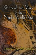 Witchcraft and Magic in the Nordic Middle Ages, Stephen Mitchell