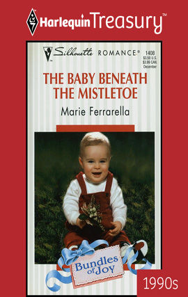 The Baby beneath the Mistletoe, Marie Ferrarella